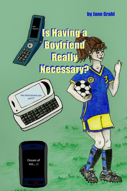 Is Having a Boyfriend Really Necessary?