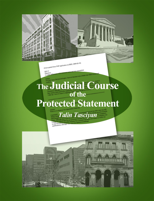 The Judicial Course of the Protected Statement
