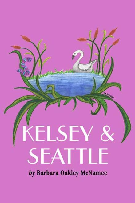 Kelsey & Seattle