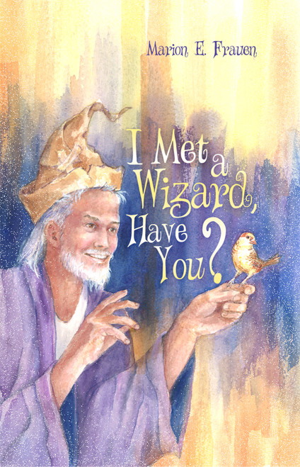 I Met a Wizard, Have You?