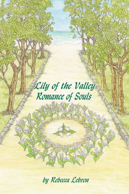 Lily of the Valley, Romance of Souls