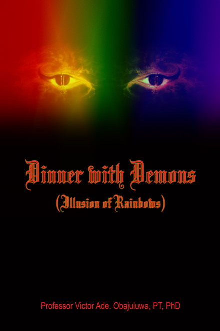 Dinner with Demons (Illusion of Rainbows)