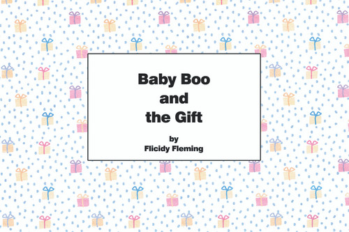Baby Boo and the Gift