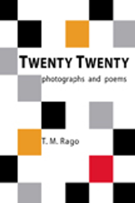 TWENTY TWENTY: photographs and poems