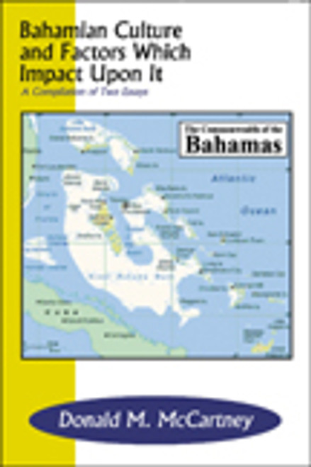 Bahamian Culture and Factors Which Impact Upon It