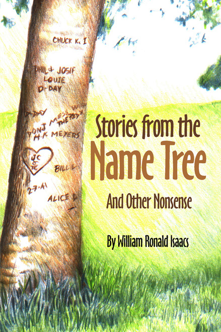 Stories from the Name Tree: And Other Nonsense
