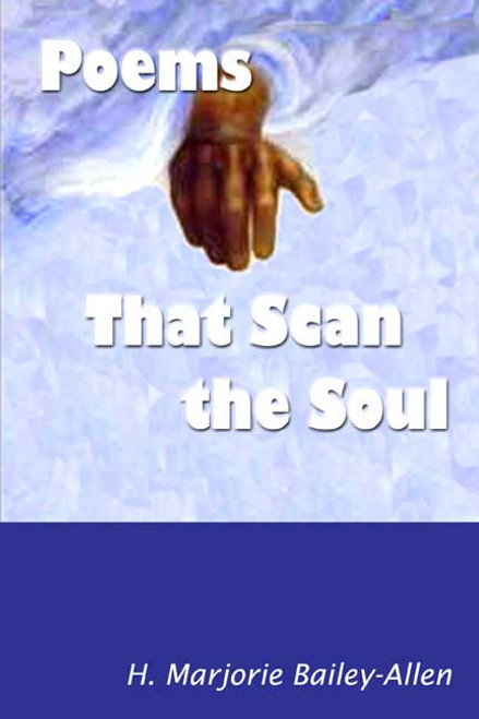 Poems That Scan the Soul