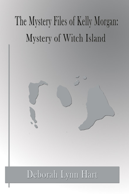 The Mystery Files of Kelly Morgan: Mystery of Witch Island