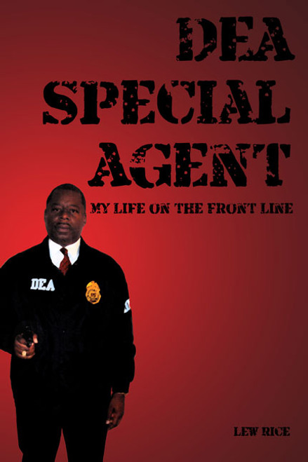 DEA Special Agent: My Life on the Front Line