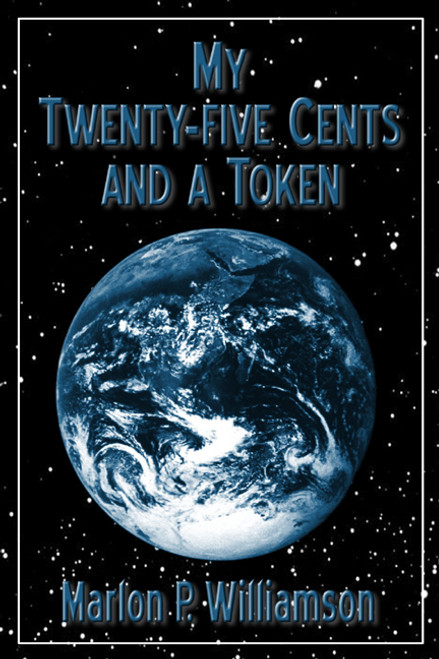My Twenty-five Cents and a Token