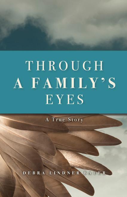 Through a Family's Eyes