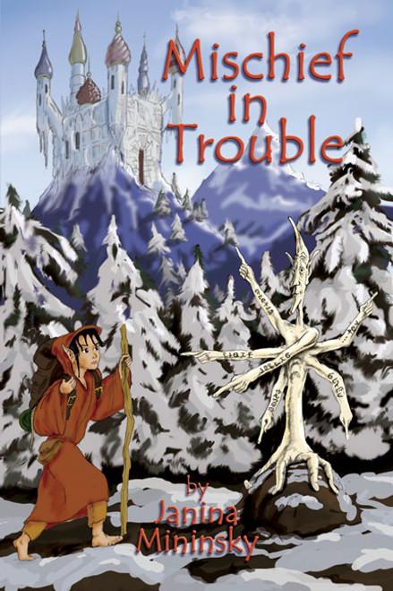 Mischief in Trouble