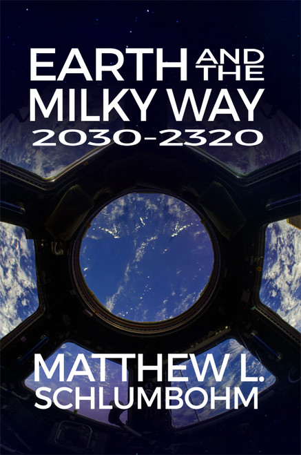 Earth and the Milky Way: 2030-2320