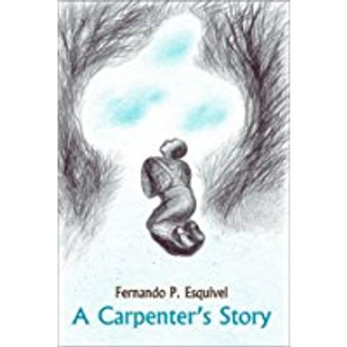 A Carpenter's Story