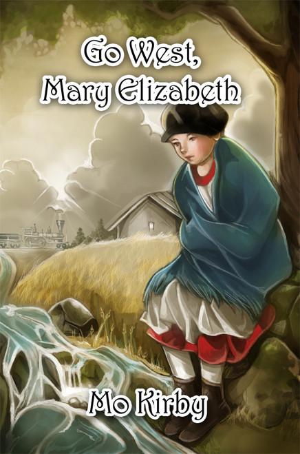 Go West, Mary Elizabeth
