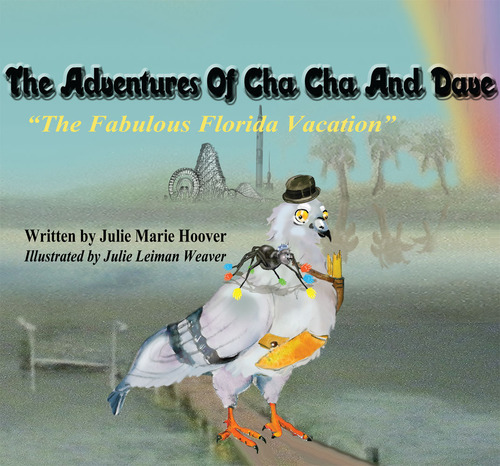 "The Adventures of Cha Cha and Dave ""The Fabulous Florida Vacation"""