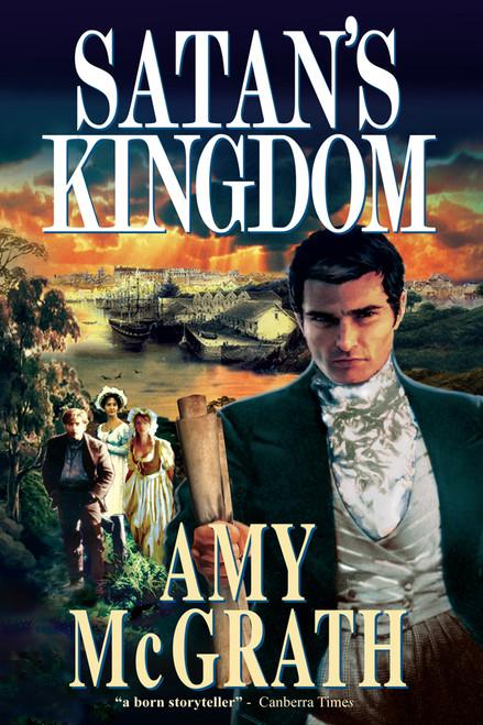 Satan's Kingdom: Sydney--1789-1810