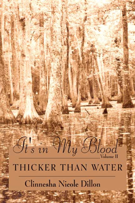 It's in My Blood, Volume II: Thicker Than Water