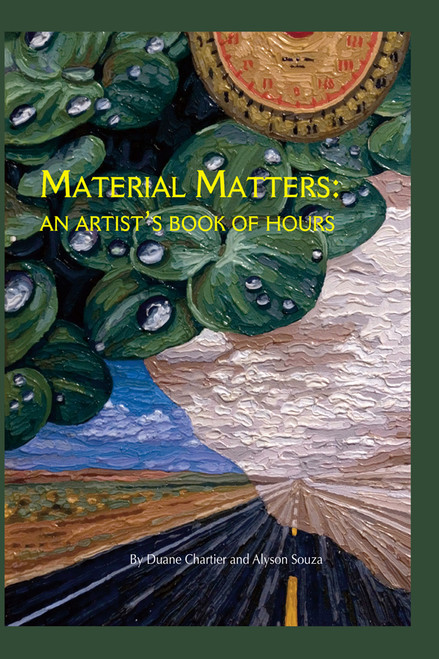 Material Matters: An Artist's Book of Hours