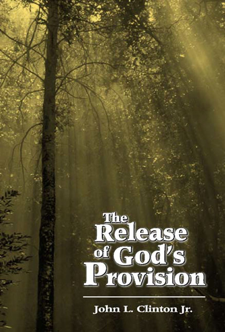 The Release of God's Provision