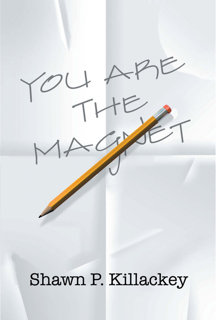 You Are the Magnet
