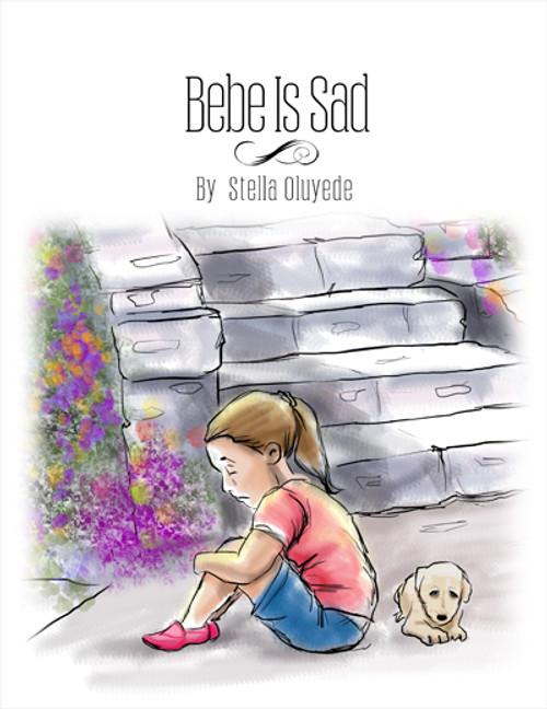 Bebe Is Sad