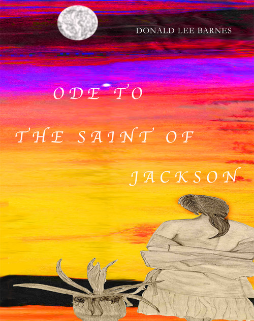 Ode to the Saint of Jackson