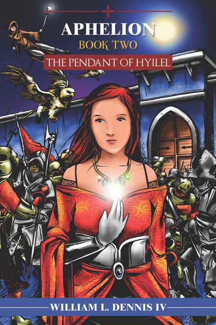 Aphelion, Book Two: The Pendant of Hyilel