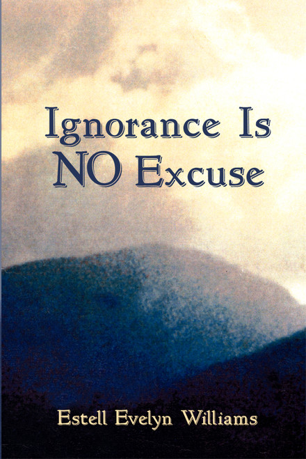 Ignorance Is No Excuse
