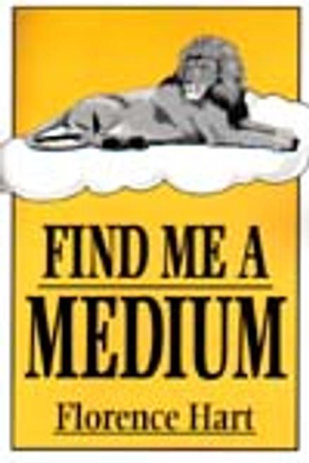 Find Me a Medium