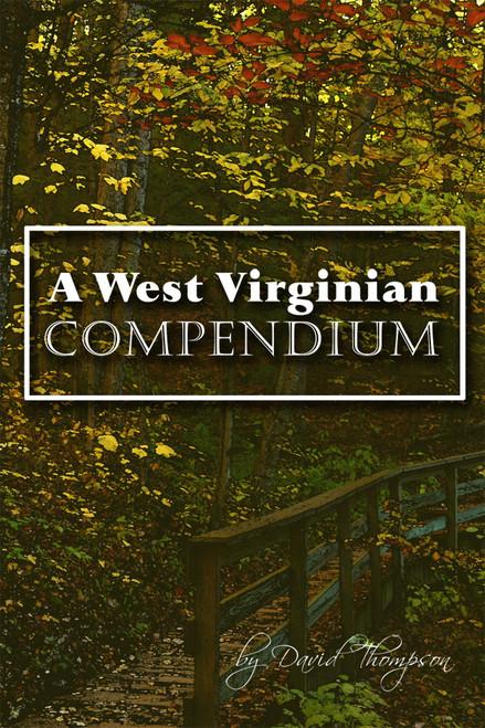 A West Virginian Compendium