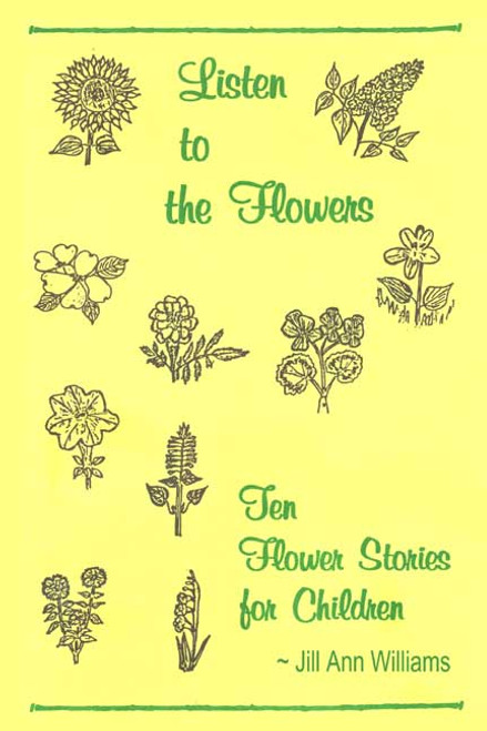 Listen to the Flowers: Ten Flower Stories for Children