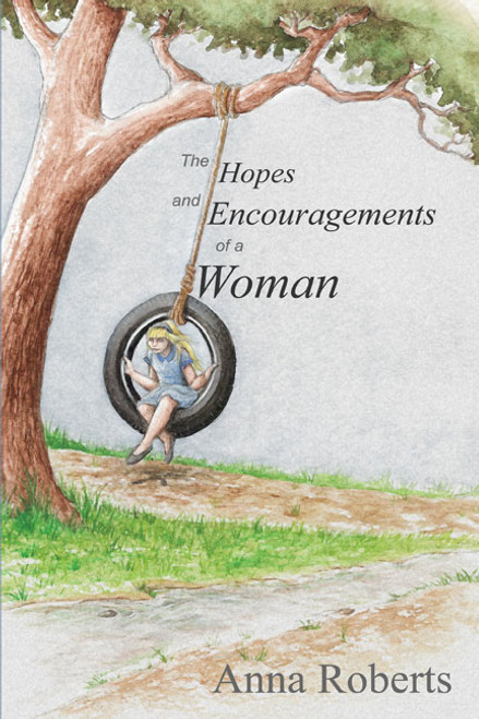 The Hopes and Encouragements of a Woman