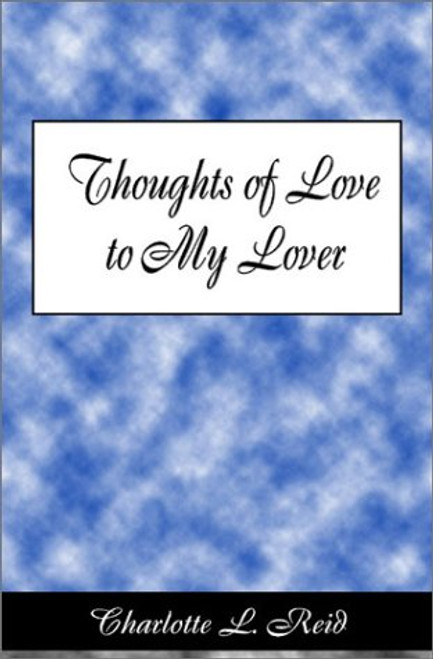 Thoughts of Love to My Lover