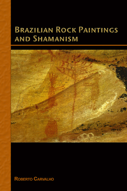 Brazilian Rock Paintings and Shamanism