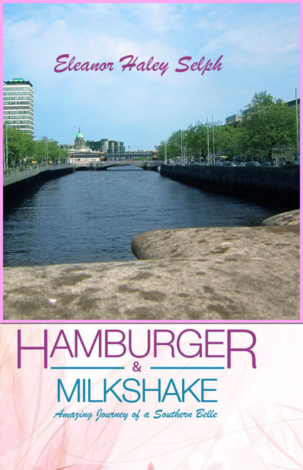 Hamburger & Milkshake: Amazing Journey of a Southern Belle