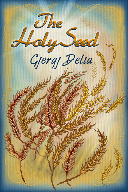 The Holy Seed