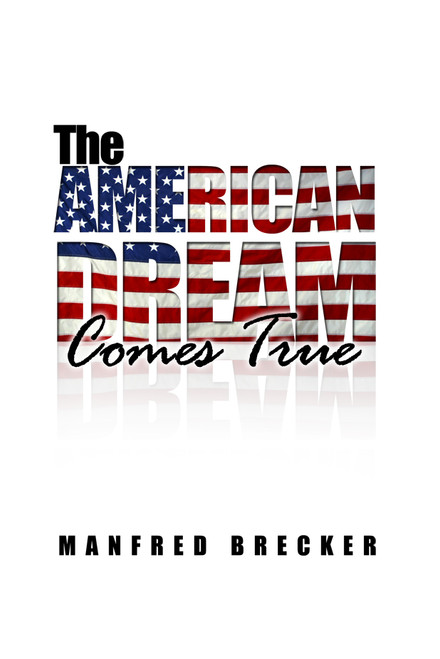 The American Dream Comes True