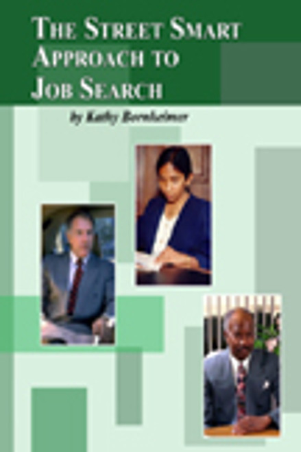 The Street Smart Approach To Job  Search