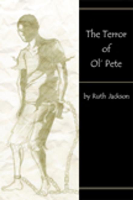 The Terror of Ol' Pete