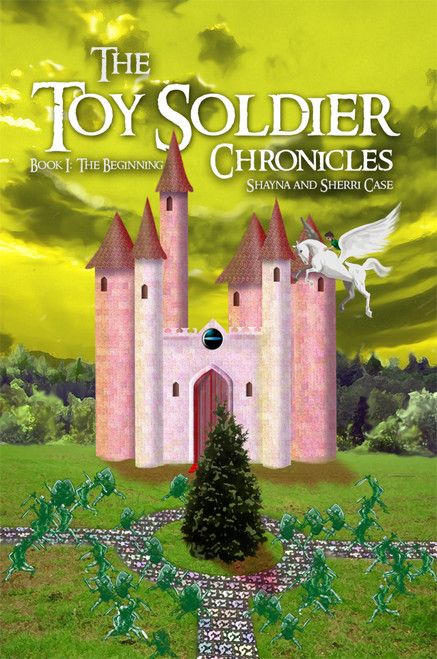 The Toy Soldier Chronicles: Book 1: The Beginning