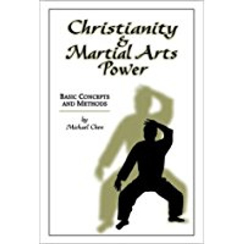 Christianity and Martial Arts Power