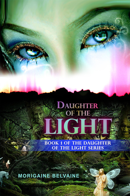 Daughter of the Light: Book 1 of the Daughter of the Light Series