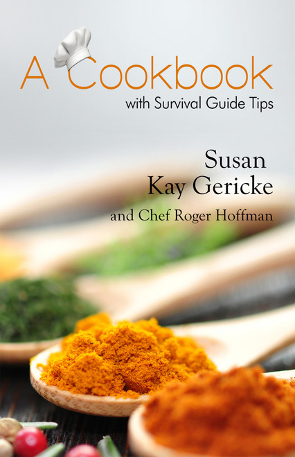 A Cookbook with Survival Guide Tips