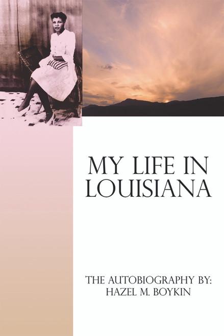 My Life in Louisiana