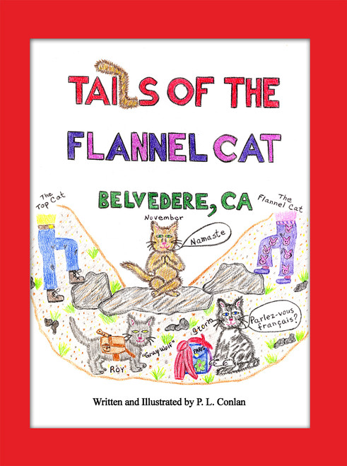 Tails of the Flannel Cat: Belvedere, CA