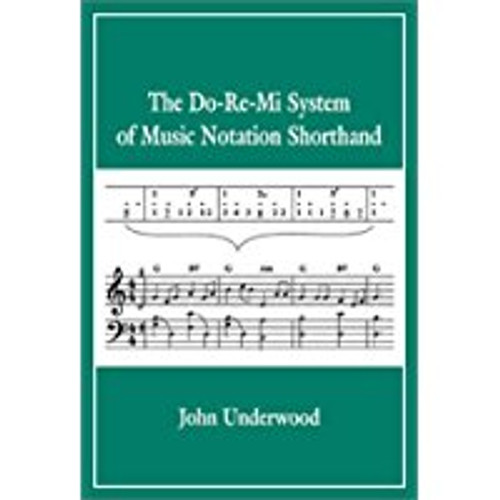 The Do-Re-Mi System of Music Notation Shorthand