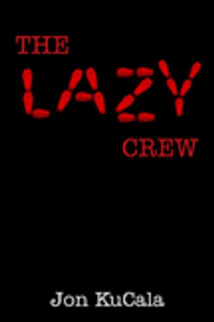 The Lazy Crew