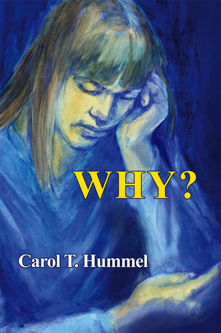 WHY? by Carol Hummel