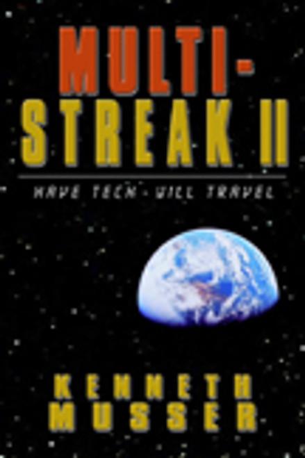 Multi-Streak II: Have Tech, Will Travel
